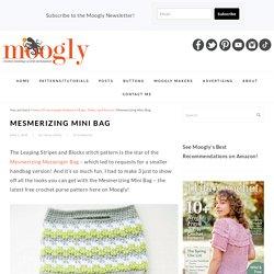 Free #Crochet Pattern: Mesmerizing Mini Bag
