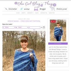 Denim Shawl - Free Crochet Pattern - OkieGirlBling'n'Things