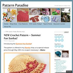 NEW Crochet Pattern – Summer Fun Sunhat!
