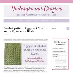 Crochet pattern: Piggyback Stitch Warm Up America Block