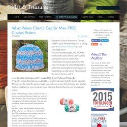 Velvet Waves Chemo Cap for Men~FREE Crochet Pattern - Trifles & Treasures