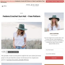 Fedora Crochet Sun Hat Pattern - free pattern + video tutorial