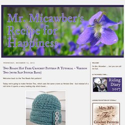 Two Roads Hat Free Crochet Pattern & Tutorial ~ Version Two (with Slip Stitch Band)