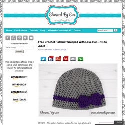 Free Crochet Pattern: Wrapped With Love Hat – NB to Adult