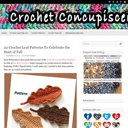 22 Crochet Leaf Patterns To Celebrate the Start of Fall