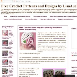 Free Crochet Patterns and Designs by LisaAuch: FREE Crochet Pattern Baby Hat Cute Baby Beanie with Flower (Cluster Sitch)