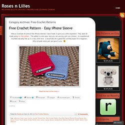 Free Crochet Patterns « Roses n Lilies