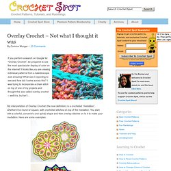 Overlay Crochet – Not what I thought it was