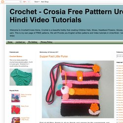 Crochet - Crosia Free Patttern Urdu, Hindi Video Tutorials: Supper Fast Little Purse
