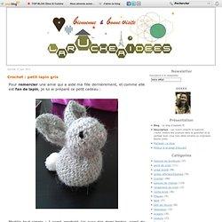 Crochet : petit lapin gris - Le blog d'Isabelle M