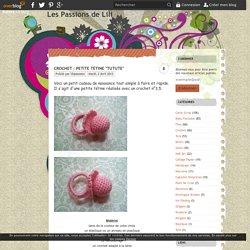 """Crochet : petite tétine """"tutute"""" - Les Passions de Lili"""