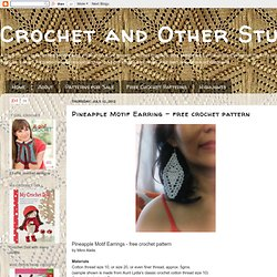 Pineapple Motif Earring - free crochet pattern