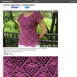 Crochet a raglan blouse - pineapple pattern