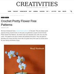 Crochet Pretty Flower Free Patterns -