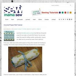Crochet Project Roll Tutorial