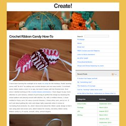 Crochet Ribbon Candy How-To