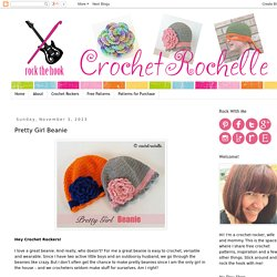Crochet Rochelle: Pretty Girl Beanie