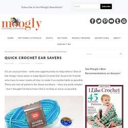 Quick Crochet Ear Savers - Free Pattern on Moogly