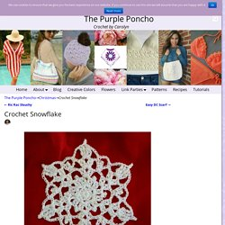 Crochet Snowflake – The Purple Poncho