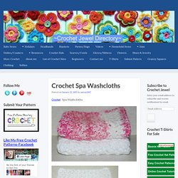 Crochet Spa Washcloths