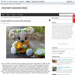 Lovely rabbit in crochet with standard - Crochet Designs Free