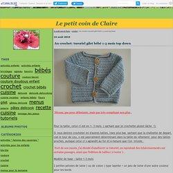 Au crochet: turoriel gilet bébé 1-3 mois - Le petit coin de Claire