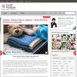 Crochet Basket Weave Afghan Baby Blanket - Pattern & Tutorial