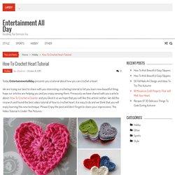 How To Crochet Heart Tutorial