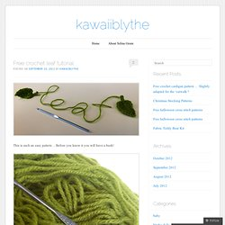 Free crochet leaf tutorial