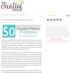 50+ Free Crochet Flower Pattern Tutorials - My Creative Nook