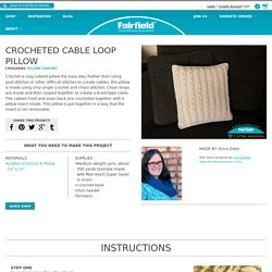 Crocheted Cable Loop Pillow - Fairfield World Craft Projects