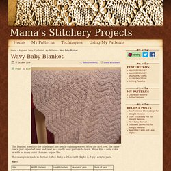 Wavy Baby Blanket - Afghans Baby Crocheted My Patterns - - Mama's Stitchery Projects