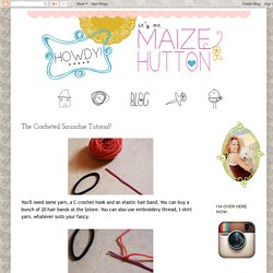 The Crocheted Scrunchie Tutorial!