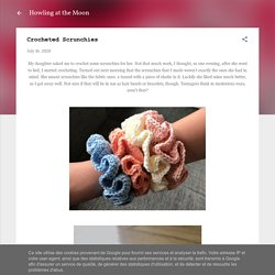 Crocheted Scrunchies