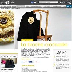 La broche crochetée - Tricot & crochet