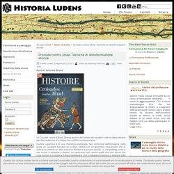 Crociate contro Jihad. Tecniche di disinformazione storica