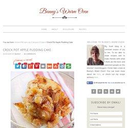 Crock Pot Apple Pudding Cake - Bunny's Warm Oven