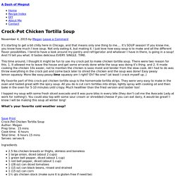 Crock-Pot Chicken Tortilla Soup (GF, DF)