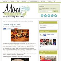 Crock Pot Deep Dish Pizza