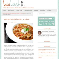 Crock Pot Pork Chili Recipe – 4 Points