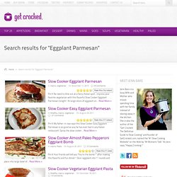 Search Results – Eggplant Parmesan