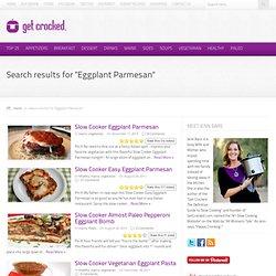 Search Results – Eggplant Parmesan