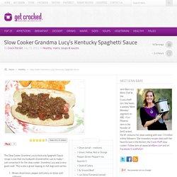 Slow Cooker Grandma Lucy's Kentucky Spaghetti Sauce