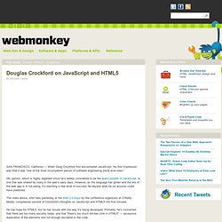 Douglas Crockford on JavaScript and HTML5 | Webmonkey | Wired.co