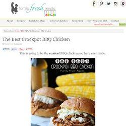 The Best Crockpot BBQ Chicken