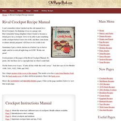 Old Rival Crockpot Recipes and Directions Manual