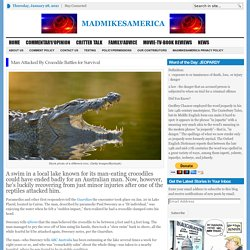 Man Attacked By Crocodile Battles for Survival