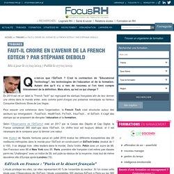 Faut-il croire en l'avenir de la French EdTech ? Par Stéphane Diebold