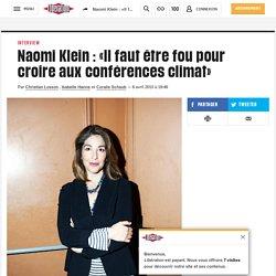 (26) Naomi Klein: «Il faut être fou pour croire aux conférences climat»
