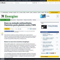 Dans sa croisade antinucléaire, l'Autriche porte plainte contre l'EPR